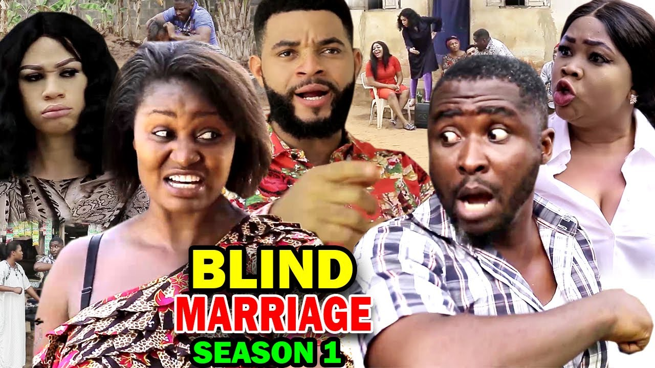 BLIND MARRIAGE SEASON 1 – (New Movie) Chizzy Alichi 2020 ...