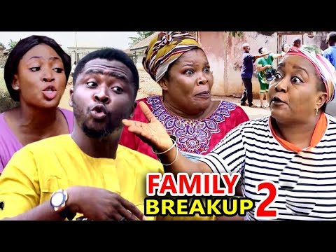 FAMILY BREAKUP SEASON 2 – (New Movie)2020 Latest Nigerian ...